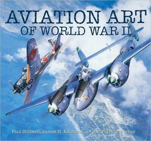 Aviation Art of World War II: Stillwell, Paul; James