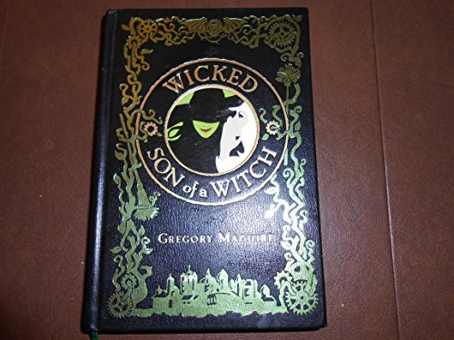 9781435110304: Wicked - Son of a Witch [Leather Bound] by Gregory Maguire