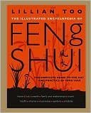 9781435110779: The Illustrated Encyclopedia of Feng Shui By Lillian Too