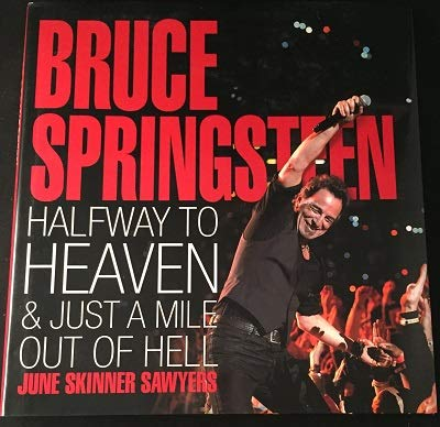 9781435111875: Bruce Springsteen: Halfway to Heaven & Just a Mile Out of Hell