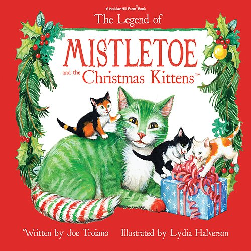9781435112162: The Legend of Mistletoe and the Christmas Kittens (With Bonus CD)