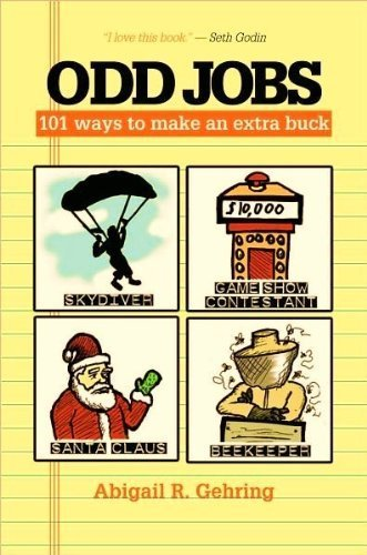 9781435114012: Odd Jobs: 101 Ways to Make an Extra Buck