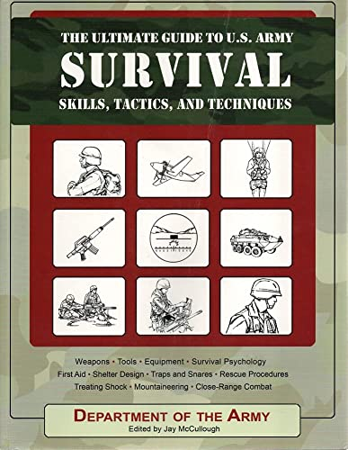 9781435114029: The Ultimate Guide to U.S. Army Survival Skills, Tactics, and Techniques