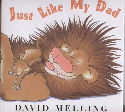 9781435114180: Just Like My Dad (2008 Sandy Creek Edition / copyright 2002 by Holder Children's Books)