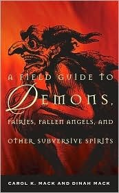 9781435115040: A Field Guide to Demons, Fairies, Fallen Angels, and Other Subversive Spirits