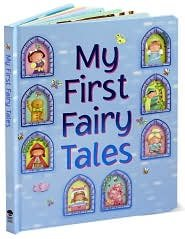 My First Fairy Tales: Sandy Creek