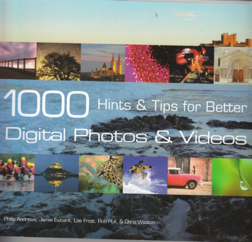 9781435116344: 1000 Hints & Tips for better DIGITAL PHOTOS & VIDEOS by Philip Andrews (2009) Paperback