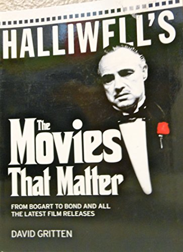 Halliwell's The movies that matter : from: Gritten, David