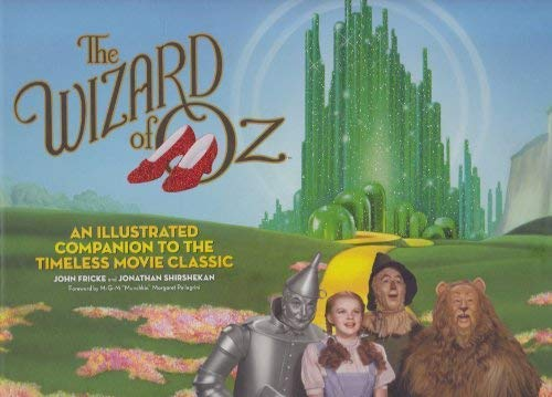 9781435117044: The Wizard of Oz: An Illustrated Companion to the Timeless Movie Classic