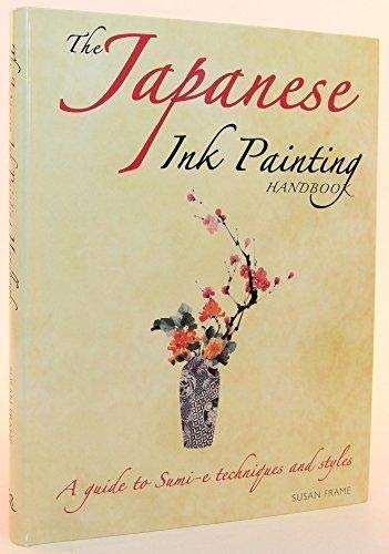 9781435117440: The Japanese Ink Painting Handbook: A Guide to Sumi-e Techniques and Styles