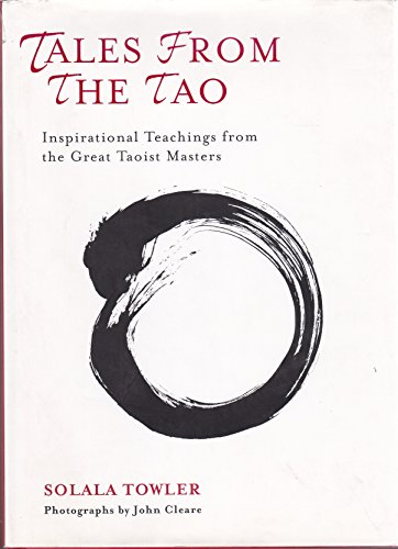 9781435117464: Tales from the Tao: Inspirational Teachings from the Great Taoist Masters by ...