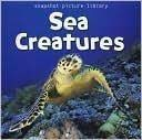 9781435117853: Snapshot Picture Library: Sea Creatures Board Book