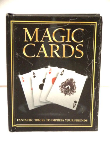 9781435118294: Magic Cards: Fantastic Tricks to Impress Your Friends