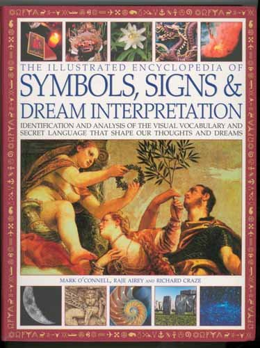 The Illustrated Encyclopedia of Symbols, Signs and: Mark O'Connell; Raje