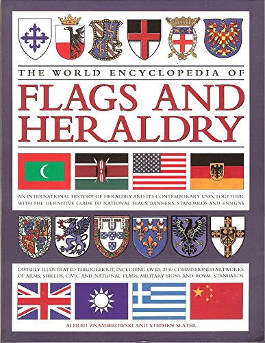 9781435118386: The World Encyclopedia of Flags and Heraldry [Taschenbuch] by Alfred Znamiero...