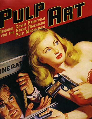 9781435118515: Pulp Art: Original Cover Paintings for the Great American Pulp Magazines