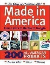 9781435118850: Made in America: From Levi's to Barbie to Google