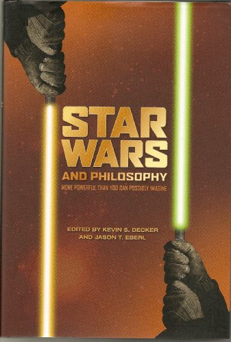 9781435119468: Star Wars and Philosophy : More Powerful Than You Can Possibly Imagine