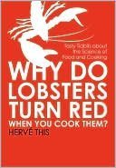 Why Do Lobsters Turn Red When You: This, Herve