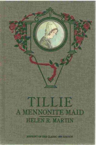 9781435120525: Tillie: A Mennonite Maid