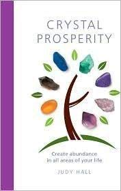 9781435123014: Crystal Prosperity: Create Abundance in All Areas of Your Life