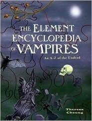 The Element Encyclopedia of Vampires: An A-Z of the Undead