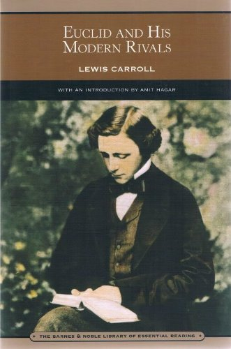9781435123489: Euclid and His Modern Rivals (Barnes & Noble Library of Essential Reading)