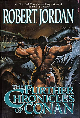 9781435123724: The Further Chronicles of Conan