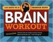 9781435123786: Brain Workout : 100 Days of Brain Games to Get Your Mind in Tip-top Shape