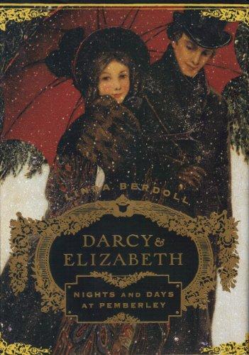 9781435123908: Darcy & Elizabeth Nights and Days At Pemberley