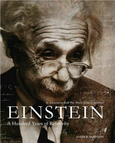 9781435124080: Einstein: A Hundred Years of Relativity