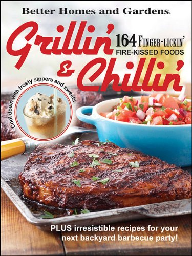 9781435124820: Better Homes and Gardens Grillin & Chillin