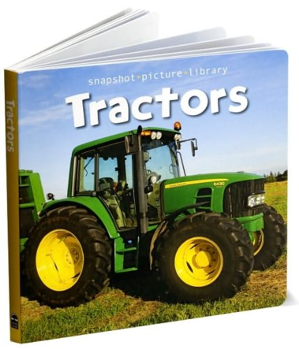 9781435124967: Snapshot Picture Library: Tractors Board Book