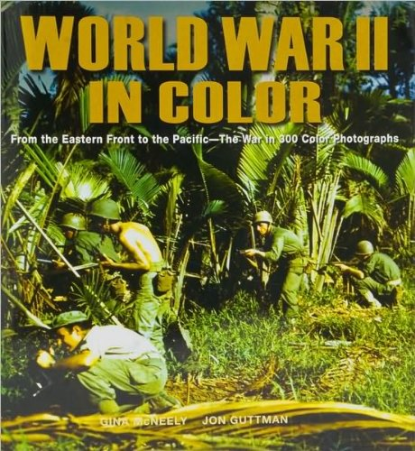 World War II in Color: Jon Guttman Gina