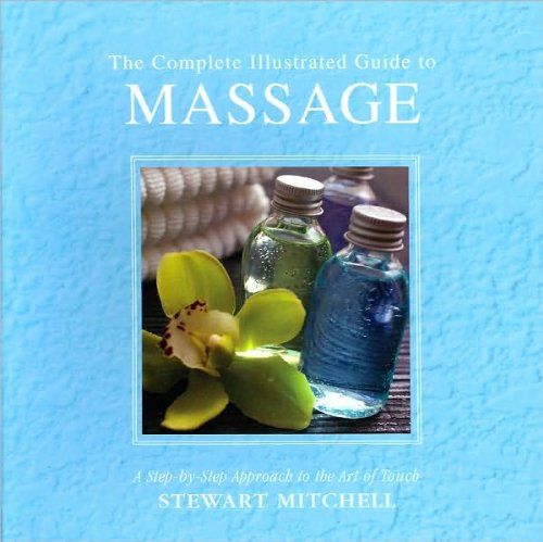 9781435126121: The Complete Illustrated Guide to Massage