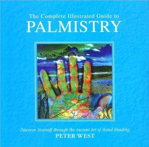 9781435126138: The Complete Illustrated Guide to Palmistry