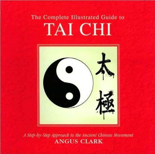 9781435126367: The Complete Illustrated Guide to Tai Chi