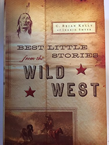 Best Little Stories from the Wild West: C. Brian, with