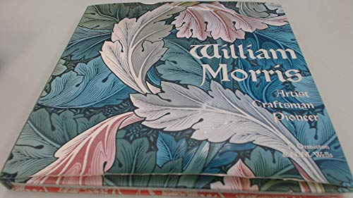 9781435127005: William Morris: Artist, Craftsman, Pioneer
