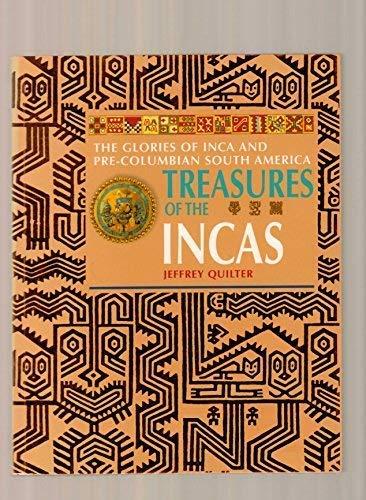 9781435127234: Treasures of the Incas: The Glories of Inca and Pre-Columbian America