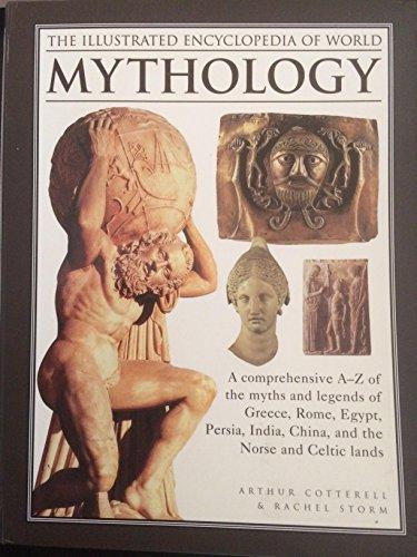 9781435127555: The Illustrated Encyclopedia of World Mythology