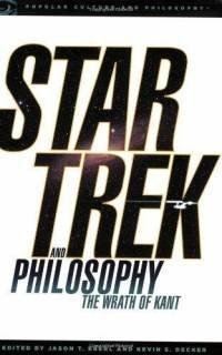 9781435127739: Star Trek and Philosophy: The Wrath of Kant