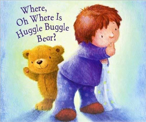 9781435129207: Where Oh Where is Huggle Buggle Bear?