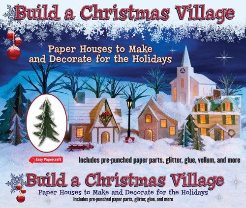 Build a Christmas Village (Easy Papercraft): Leonard Hospidor