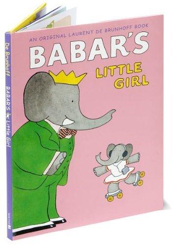 Babar's Little Girl: Laurent de Brunhoff