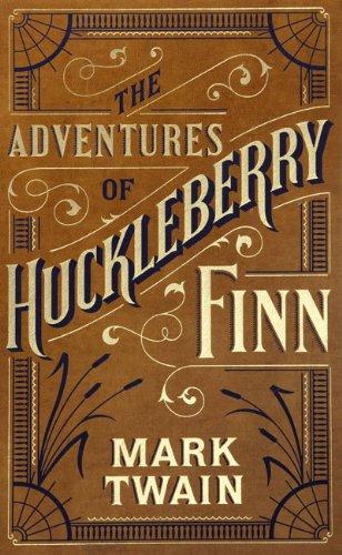 The Adventures of Huckleberry Finn: Twain, Mark