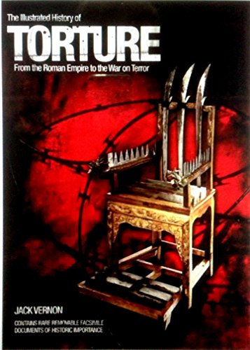 The Illustrated History of TORTURE. From the