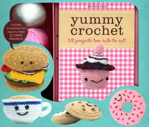 9781435132917: Yummy Crochet 12 Projects Too Cute to Eat! Kristen Rask