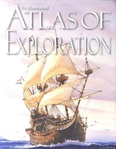 9781435133334: The Illustrated Atlas of Exploration