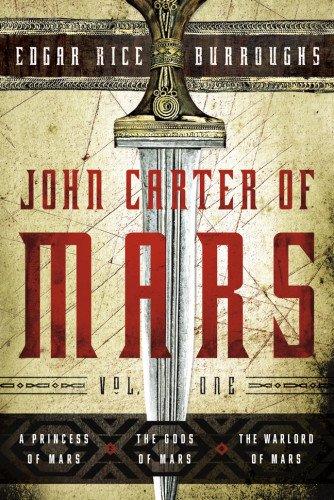 John Carter of Mars: Vol. 1 [I/One]: Burroughs, Edgar Rice;